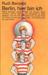 Berlin, hier bin ich - Rudi Benzin